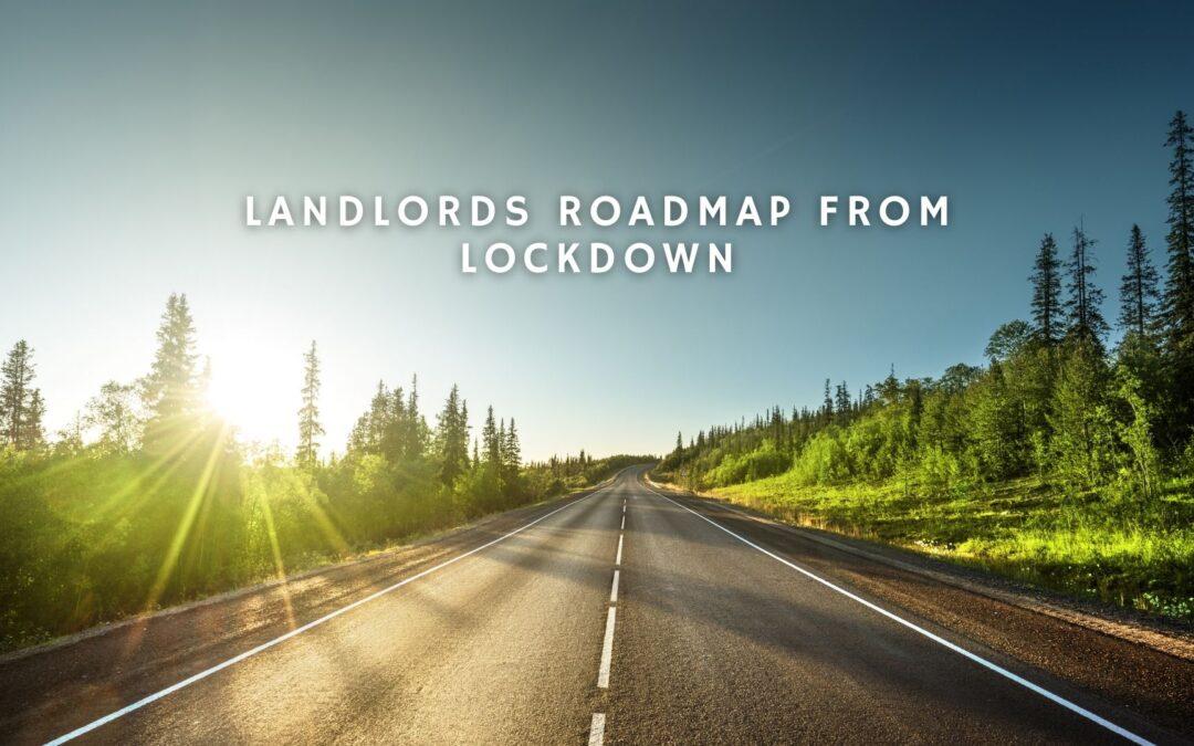 Landlords Roadmap from Lockdown